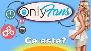 Ce e si cum functioneaza Onlyfans !!!