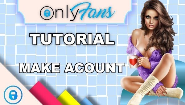 How to create an account on Onlyfans.