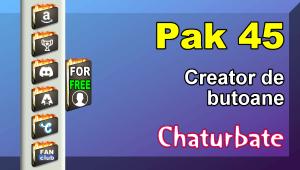 Pak 45 – Generator de butoane și pictograme pentru Chaturbate