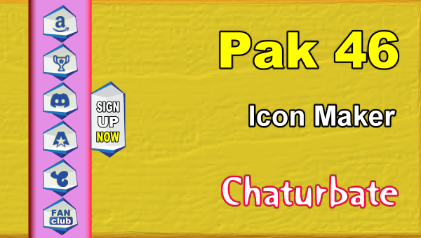 Pak 46 - FREE Chaturbate Social Media Button and Icon Maker