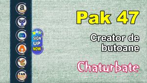 Pak 47 – Generator de butoane și pictograme pentru Chaturbate