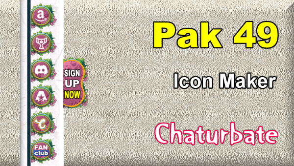 Pak 49 - FREE Chaturbate Social Media Button and Icon Maker