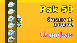 Pak 50 – Generator de butoane și pictograme pentru Chaturbate