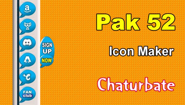 Pak 52 - FREE Chaturbate Social Media Button and Icon Maker