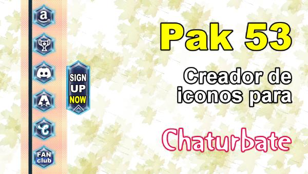 Pak 53 - Generador de iconos y botones de redes sociales para Chaturbate