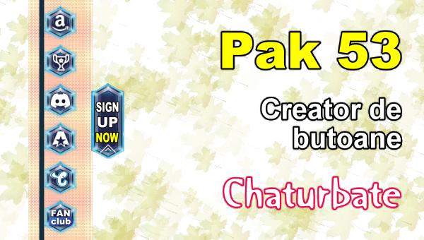 Pak 53 - Generator de butoane și pictograme pentru Chaturbate