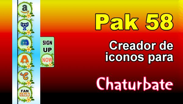 Pak 58 - Generador de iconos y botones de redes sociales para Chaturbate