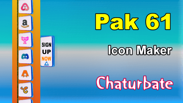 Pak 61 - FREE Chaturbate Social Media Button and Icon Maker