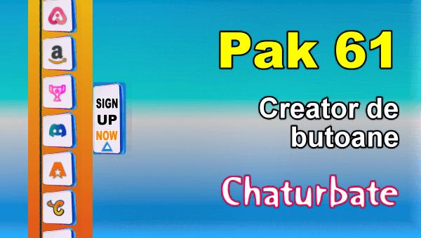 Pak 61 - Generator de butoane și pictograme pentru Chaturbate