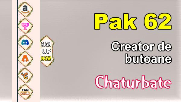 Pak 62 - Generator de butoane și pictograme pentru Chaturbate