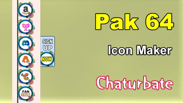 Pak 64 - FREE Chaturbate Social Media Button and Icon Maker