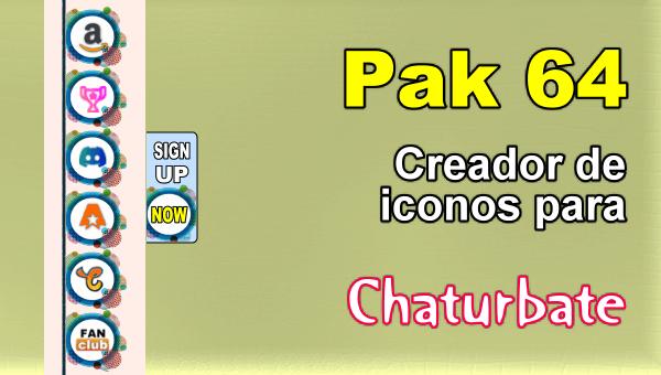 Pak 64 - Generador de iconos y botones de redes sociales para Chaturbate