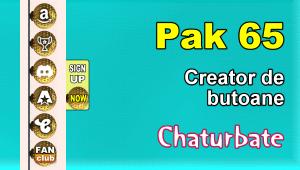 Pak 65 – Generator de butoane și pictograme pentru Chaturbate