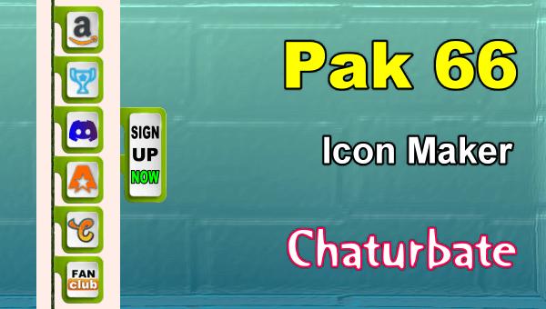 Pak 66 - FREE Chaturbate Social Media Button and Icon Maker