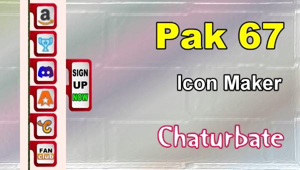 Pak 67 - FREE Chaturbate Social Media Button and Icon Maker