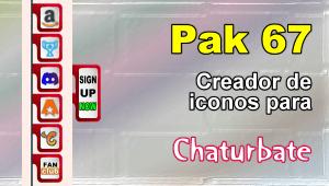 Pak 67 – Generador de iconos y botones de redes sociales para Chaturbate