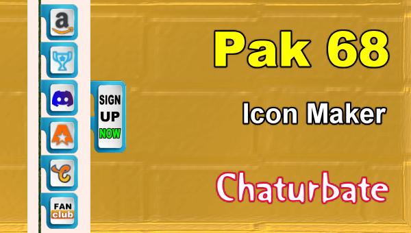 Pak 68 - FREE Chaturbate Social Media Button and Icon Maker