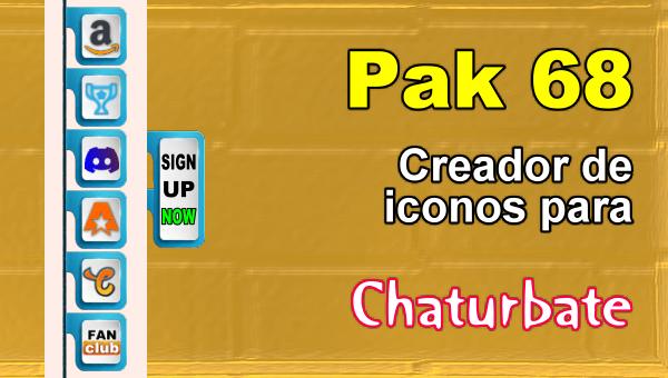 Pak 68 - Generador de iconos y botones de redes sociales para Chaturbate