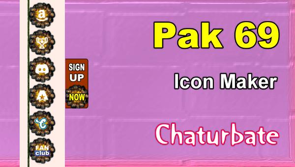 Pak 69 - FREE Chaturbate Social Media Button and Icon Maker