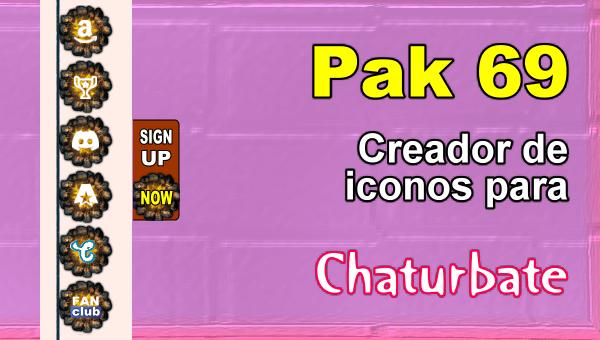 Pak 69 - Generador de iconos y botones de redes sociales para Chaturbate