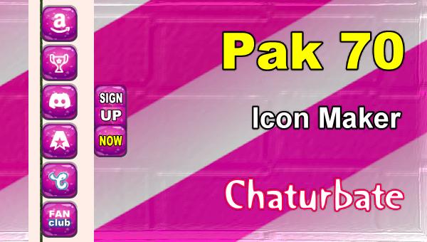 Pak 70 - FREE Chaturbate Social Media Button and Icon Maker