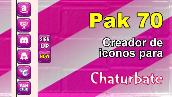 Pak 70 - Generador de iconos y botones de redes sociales para Chaturbate