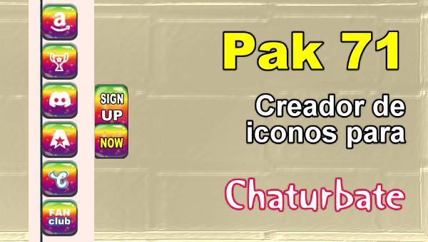 Pak 71 - Generador de iconos y botones de redes sociales para Chaturbate