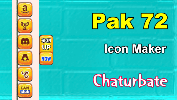 Pak 72 - FREE Chaturbate Social Media Button and Icon Maker