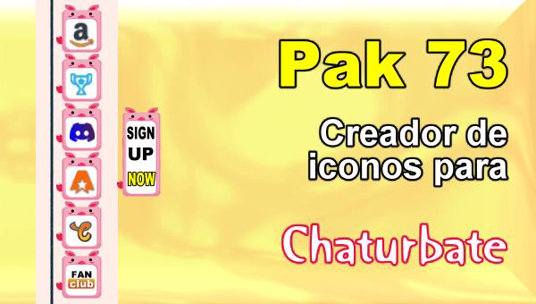 Pak 73 - Generador de iconos y botones de redes sociales para Chaturbate