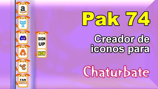 Pak 74 - Generador de iconos y botones de redes sociales para Chaturbate