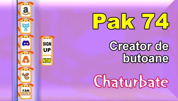 Pak 74 - Generator de butoane și pictograme pentru Chaturbate