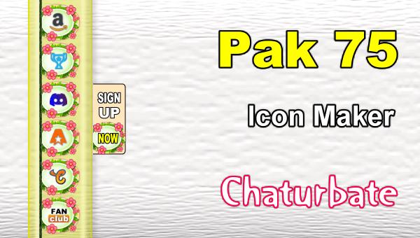 Pak 75 – FREE Chaturbate Social Media Button and Icon Maker