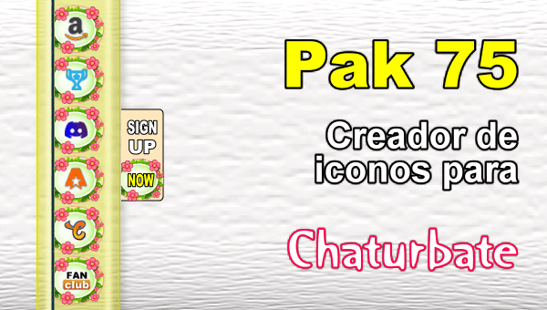 Pak 75 - Generador de iconos y botones de redes sociales para Chaturbate