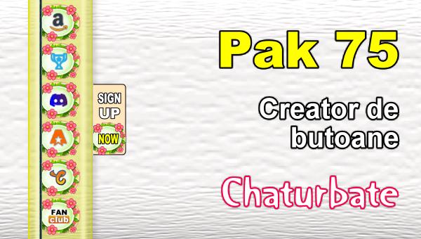 Pak 75 - Generator de butoane și pictograme pentru Chaturbate