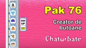 Pak 76 – Generator de butoane și pictograme pentru Chaturbate