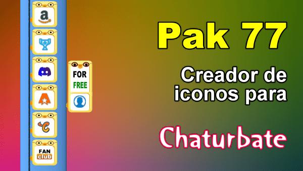 Pak 77 - Generador de iconos y botones de redes sociales para Chaturbate