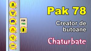 Pak 78 – Generator de butoane și pictograme pentru Chaturbate