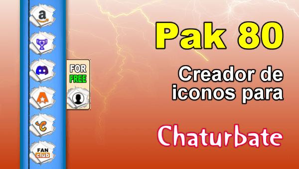 Pak 80 - Generador de iconos y botones de redes sociales para Chaturbate