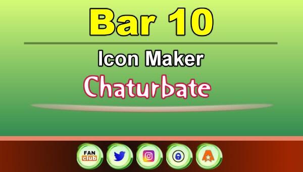 Bar 10 - FREE Chaturbate Icon Maker for your BIO