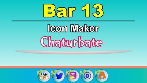 Bar 13 - FREE Chaturbate Icon Maker for your BIO