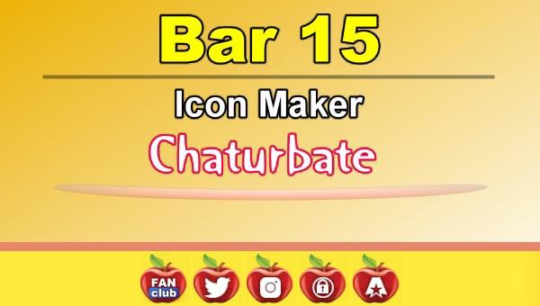 Bar 15 - FREE Chaturbate Icon Maker for your BIO