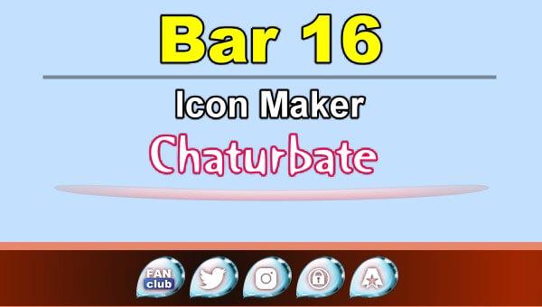 Bar 16 - FREE Chaturbate Icon Maker for your BIO