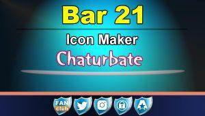 Bar 21 – FREE Chaturbate Icon Maker for your BIO