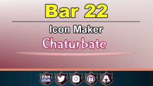Bar 22 – FREE Chaturbate Icon Maker for your BIO