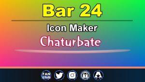 Bar 24 – FREE Chaturbate Icon Maker for your BIO