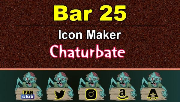 Bar 25 – FREE Chaturbate Icon Maker for your BIO