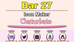 Bar 27 – FREE Chaturbate Icon Maker for your BIO