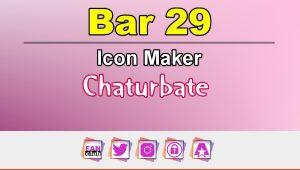 Bar 29 – FREE Chaturbate Icon Maker for your BIO