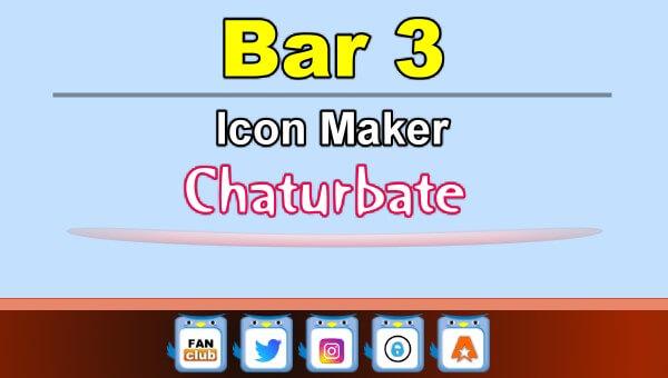 Bar 3 - FREE Chaturbate Icon Maker for your BIO