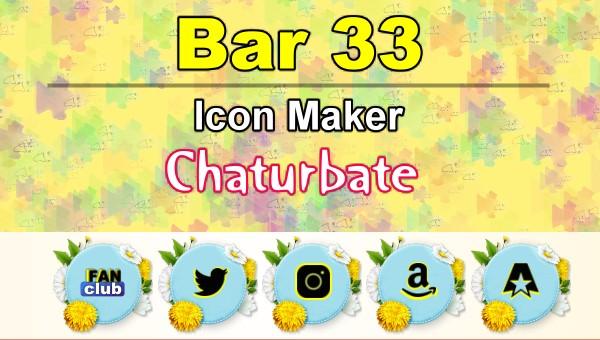 Bar 33 – FREE Chaturbate Icon Maker for your BIO
